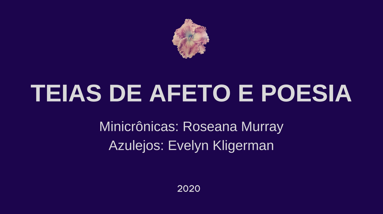 teias-de-afeto-e-poesia-roseana-murray-2020